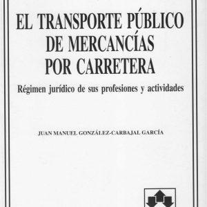 Libro El Transporte Público de Mercancías por Carretera