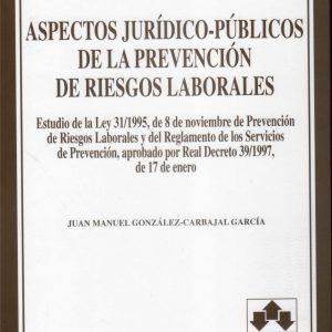 Libro Aspectos Jurídico-Públicos de la Prevención de Riesgos Laborales