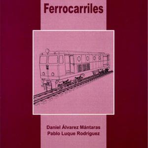 Libro Ingeniería e Infraestructura de los Transportes. Ferrocarriles
