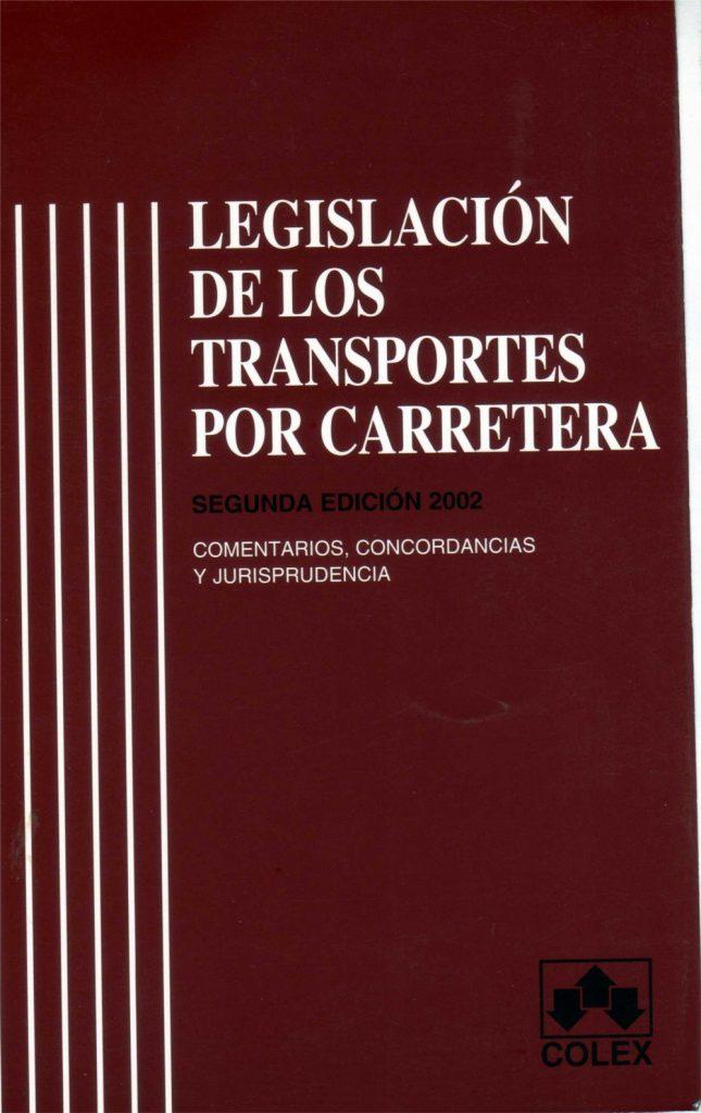 Libro Legislación de los Transportes por Carretera 2a edición